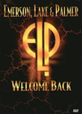 Emerson, Lake and Palmer: Welcome Back
