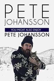 Pete Johansson: You Might Also Enjoy Pete Johansson: