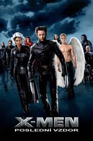 X-Men: Poslední vzdor