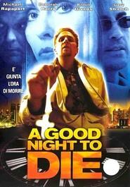 A Good Night to Die: