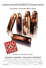 Mad Dog Time: