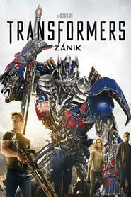 Transformers 4: Zánik: Nehrozí nám válka, hrozí nám zánik.