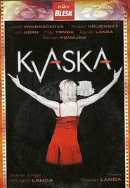 Kvaska: Hudební film ze zákulisí muzikálu.