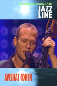 Avishai Cohen - Live At 30. Leverkusener Jazztage