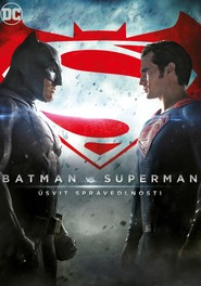 Batman vs. Superman: Úsvit spravedlnosti