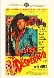 The Desperado: