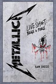 Metallica - Live Shit Binge & Purge (San Diego 1992)