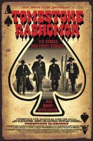 Tombstone Rashomon: