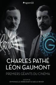 Charles Pathé et Léon Gaumont premiers géants du cinéma