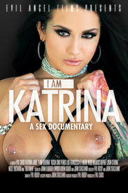I Am Katrina - A Sex Documentary