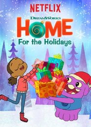 DreamWorks Home: For the Holidays