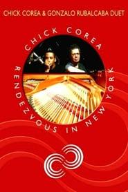 Chick Corea Rendezvous in New York - Chick Corea & Gonzalo Rubalcaba