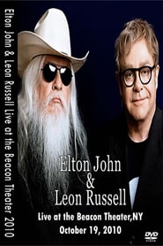 Elton John & Leon Russell Live from the Beacon Theatre