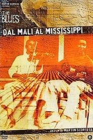 The Blues - Dal Mali al Mississippi
