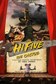 Hi-Five the Cactus