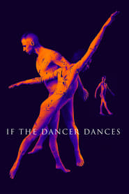 If the Dancer Dances