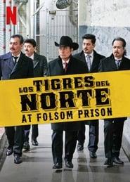 Los Tigres del Norte ve věznici Folsom