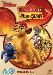 The Lion Guard: The Rise of Scar:
