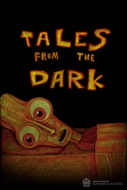 Tales From the Dark: