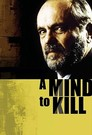 A Mind to Kill